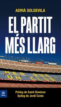 PARTIT MES LLARG, EL