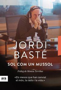 Sol Com Un Mussol - Jordi Baste I Duran