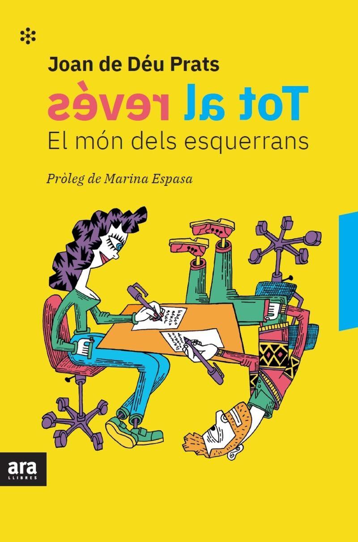 TOT AL REVES - EL MON DELS ESQUERRANS