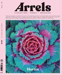 ARRELS 2 - LES HORTES QUE ENS ALIMENTEN