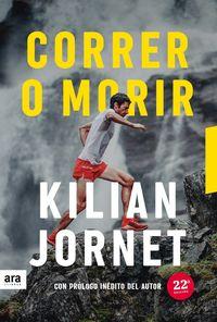 CORRER O MORIR (EDICION 2021)