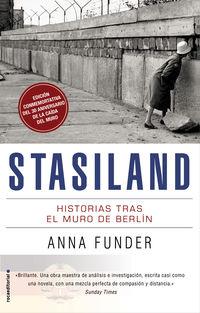 STASILAND - HISTORIAS TRAS EL MURO DE BERLIN