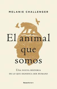 ANIMAL QUE SOMOS, EL