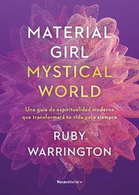 MATERIAL GIRL - MYSTICAL WORLD