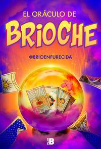 ORACULO DE BRIOCHE, EL