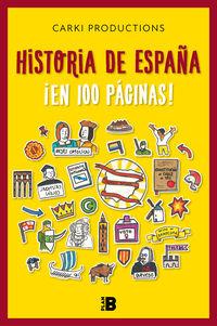 HISTORIA DE ESPAÑA ¡EN 100 PAGINAS!
