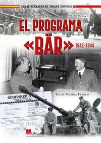 "EL PROGRAMA ""BZR"" 1942-1944"