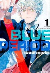 Blue Period 1 - Tsubasa Yamaguchi
