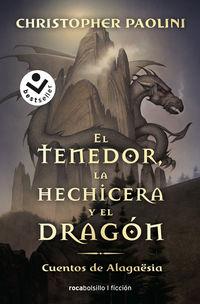 TENEDOR, LA HECHICERA Y EL DRAGON, EL