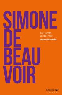 Simone De Beauvoir - Del Sexo Al Genero - Cristina Sanchez Muñoz