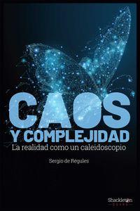 Caos Y Complejidad - Sergio De Regules