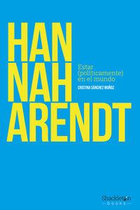 Hannah Arendt - Cristina Sanchez Muñoz