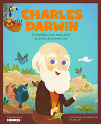 Charles Darwin - Eduardo Acin Dal Maschio / Carla Pascual Roig / Wuji House (il. )