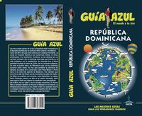 Republica Dominicana - Guia Azul - Aa. Vv.