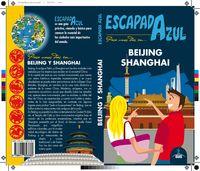 Beijing Y Shanghai - Escapada Azul - Aa. Vv.