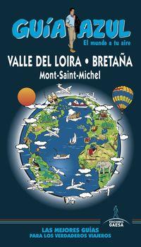 Valle Del Loira - Guia Azul - Aa. Vv.