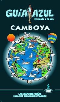 Camboya - Guia Azul - Luis Mazarrasa / Javier Sanz