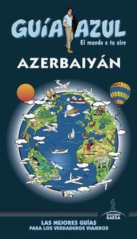 AZERBAIYAN - GUIA AZUL