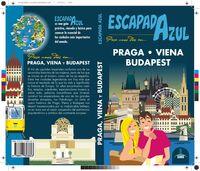 PRAGA, VIENA Y BUDAPEST - ESCAPADA AZUL