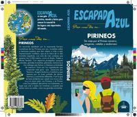 pirineos - escapada azul - Angel Ingelmo / Manuel Monreal