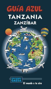 Tanzania Y Zanzibar - Guia Azul - Aa. Vv.