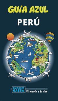 Peru - Guia Azul - Aa. Vv.