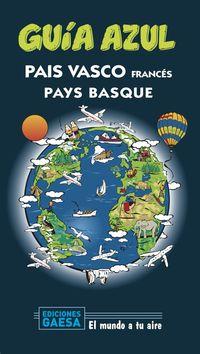 PAIS VASCO FRANCES - GUIA AZUL