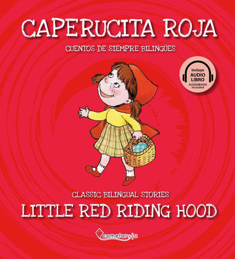 CAPERUCITA ROJA = LITTLE RED RIDING HOOD (+AUDIOLIBRO)
