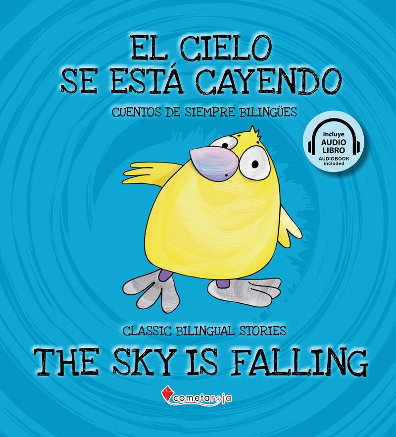 CIELO SE ESTA CAYENDO, EL = SKY IS FALLING, THE (+AUDIOLIBRO)
