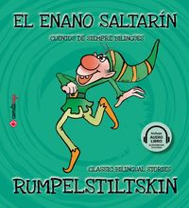 ENANO SALTARIN, EL = RUMPELSTILTSKIN (+AUDIOLIBRO)