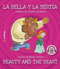 BELLA Y LA BESTIA, LA = BEAUTY AND THE BEAST (+AUDIOLIBRO)