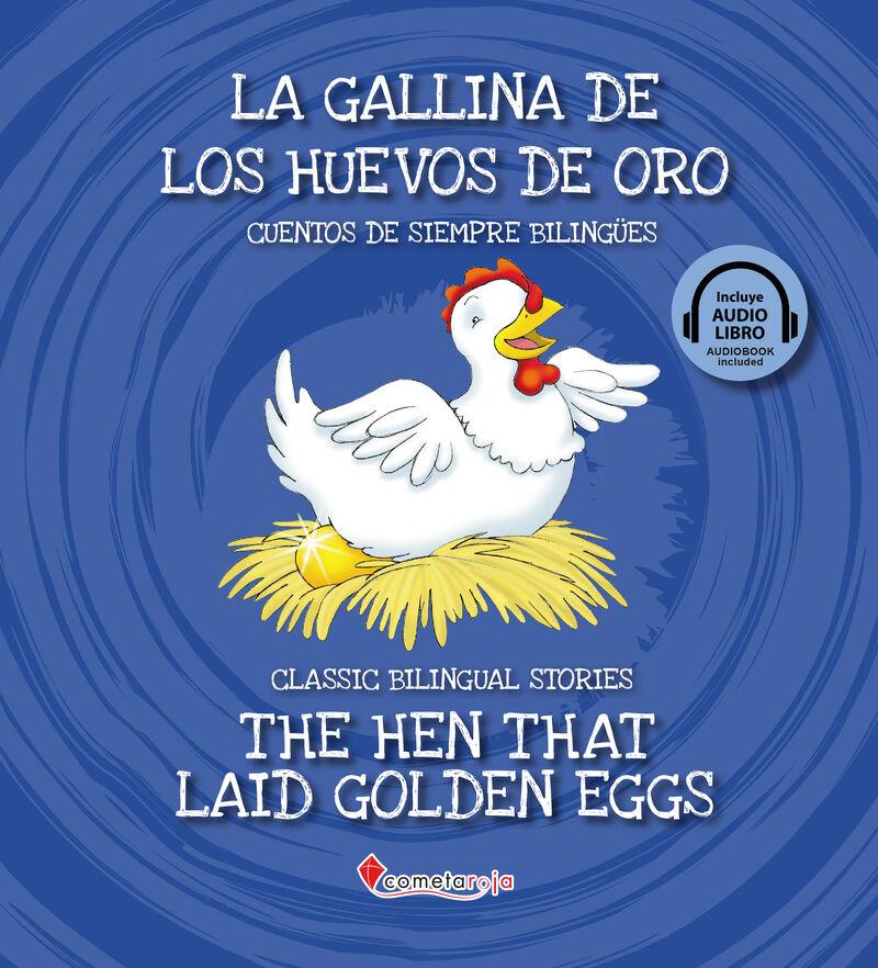 Gallina De Los Huevos De Oro, La = Hen That Laid Golden Eggs, The (+audiolibro) - Aa. Vv.