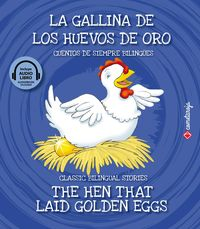 GALLINA DE LOS HUEVOS DE ORO, LA = HEN THAT LAID GOLDEN EGGS, THE (+AUDIOLIBRO)