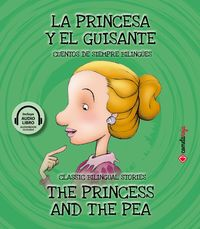 PRINCESA Y EL GUISANTE, LA = PRINCESS AND THE PEA, THE (+AUDIOLIBRO)