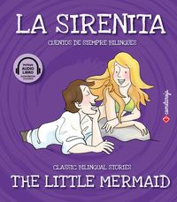 Sirenita, La = Little Mermaid, The (+audiolibro) - Aa. Vv.