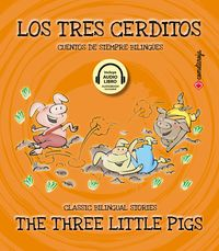 Tres Cerditos, Los = Three Little Pigs, The (+audiolibro) - Aa. Vv.