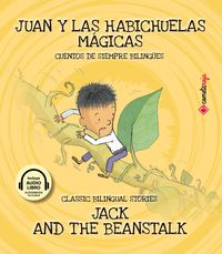 Juan Y Las Habichuelas Magicas = Jack And The Beanstalk (+audiolibro) - Aa. Vv.