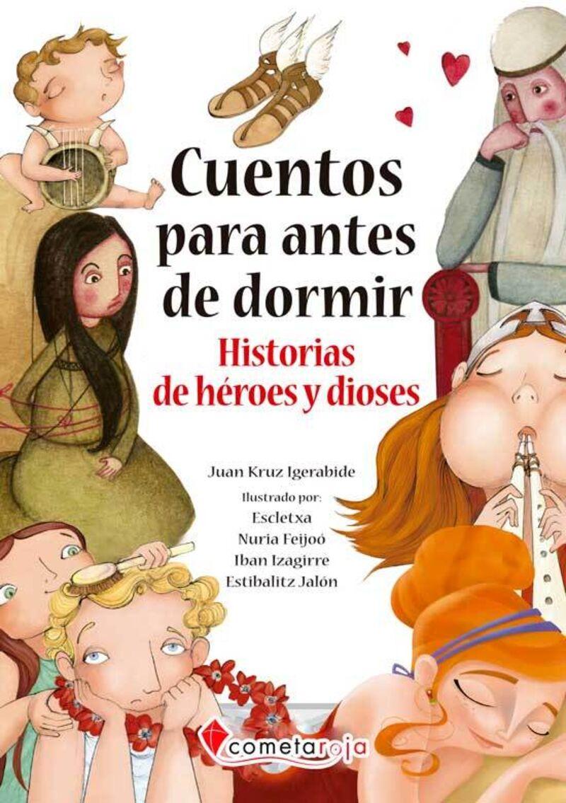 Historias De Heroes Y Dioses - Cuentos Para Antes De Dormir - Aa. Vv.
