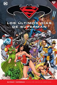 BATMAN Y SUPERMAN 80 - SUPERMAN - LOS ULTIMOS DIAS DE SUPERMAN (2)