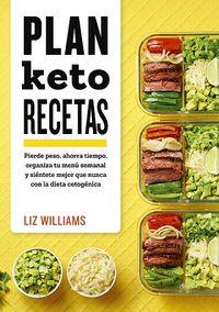 Plan Keto Recetas - Recetas Cetogenicas Para El Dia A Dia - Liz Williams