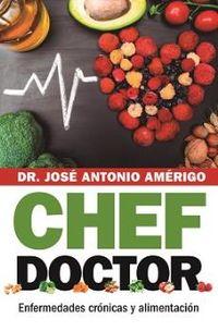 CHEF DOCTOR - ENFERMEDADES CRONICAS Y ALIMENTACION