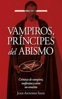 VAMPIROS, PRINCIPES DEL ABISMO