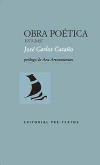 OBRA POETICA (1975-2007) (JOSE CARLOS CASTAÑO)