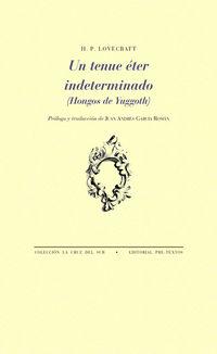 Tenue Eter Indeterminado, Un (cast / Ing) - H. P. Lovecraft