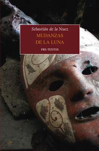 Mudanzas De La Luna - Sebastian De La Nuez