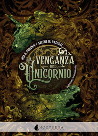 Venganza Del Unicornio, La (el Dragon Y El Unicornio 2) - Iria G. Parente / Selene M. Pascual