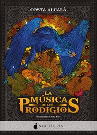 MUSICA DE LOS PRODIGIOS, LA
