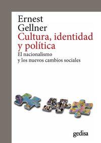 CULTURA, IDENTIDAD Y POLITICA - EL NACIONALISMO Y LOS NUEVOS