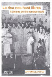 RISA NOS HARA LIBRES, LA - COMICOS EN LOS CAMPOS NAZIS