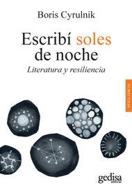 Escribi Soles De Noche - Literatura Y Resiliencia - Boris Cyrulnik